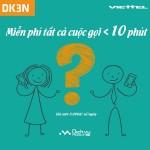 Đăng ký gói DK3N của Viettel miễn phí dưới 10 phút gọi