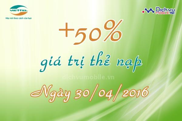 Khuyến mãi 50% thẻ nạp Viettel ngày 30/4/2016