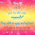 Khuyến mãi Vinaphone tặng 75% thẻ nạp ngày 20/4/2016