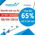 Khuyến mãi cục bộ Vinaphone tặng 65% thẻ nạp ngày 8/4/2016