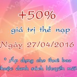 Khuyến mãi nạp thẻ Mobifone tặng 50% ngày 27/4/2016