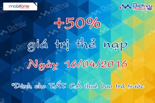 Khuyến mãi nạp thẻ Mobifone ngày 16/4/2016