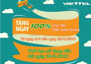 Khuyến mãi tặng 100% thẻ nạp data Viettel từ ngày 2 đến 28/4/2016