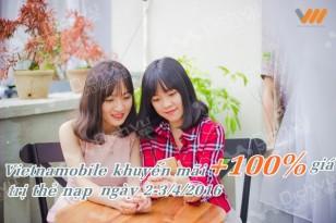 Vietnamobile khuyến mãi 100% thẻ nạp ngày 2 và 3/4/2016