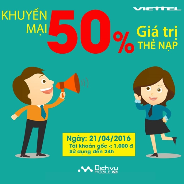 Viettel khuyến mãi 50% nạp thẻ ngày 21/4