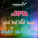 Khuyến mãi 50% thẻ nạp Vinaphone ngày vàng 26/04/2016