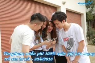 Miễn phí 100% phí hòa mạng trả sau Vinaphone từ 1/4 đến 30/6/2016
