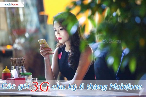 mobifone-co-nhung-goi-3g-chu-ky-su-dung-6-thang-nao