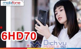 Đăng ký gói 6HD70 Mobifone ưu đãi 4,8GB data/ tháng, liên tiếp trong 6 tháng