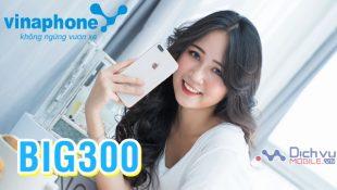 Đăng ký gói BIG300 của Vinaphone miễn phí đến 180GB data