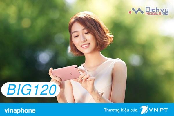 Đăng ký gói BIG120 Vinaphone ưu đãi 6GB data 1 tháng