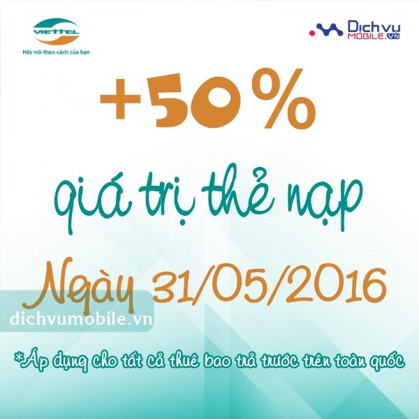 Khuyến mãi 50% thẻ nạp Viettel ngày 31/5/2016