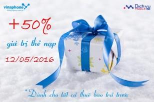 Khuyến mãi Vinaphone tặng 50% thẻ nạp ngày vàng 12/5/2016