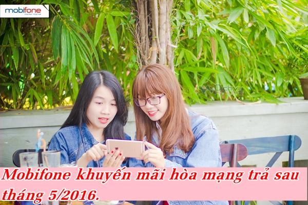 mobifone-khuyen-mai-hoa-mang-tra-sau-thang-52016