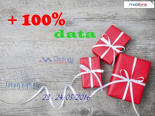 Mobifone khuyến mãi tặng 100% dung lượng data ngày 23 - 24/5/2016