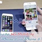 Apple chính thức hỗ trợ 4G Mobifone trên iPhone 6 và iPhone 6 Plus
