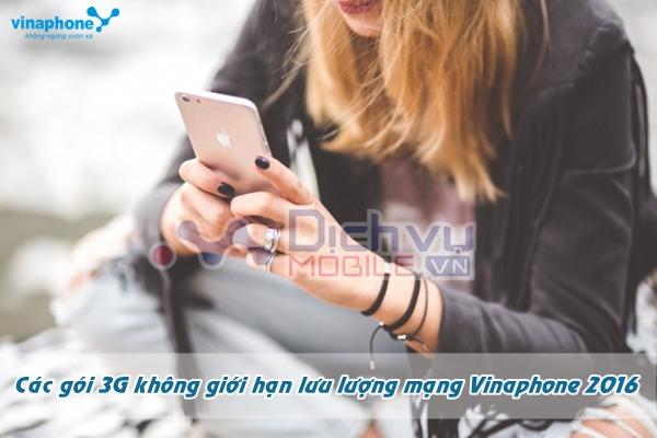 cac-goi-cuoc-3g-khong-gioi-han-luu-luong-mang-vinaphone-nam-2016