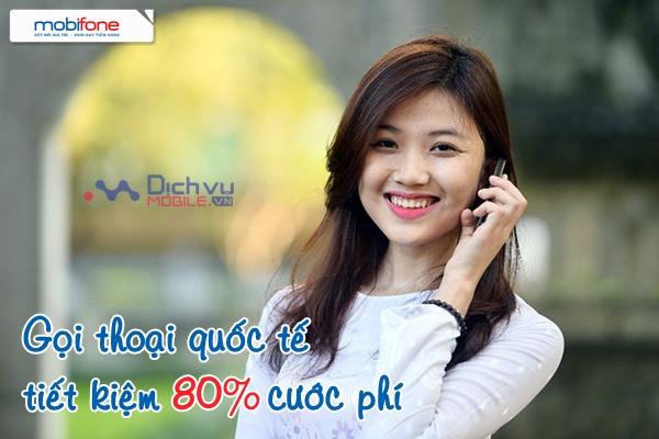 Gọi quốc tế Mobifone tiết kiệm đến 80% cước phí