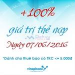 Khuyến mãi cục bộ Vinaphone tặng 100% thẻ nạp ngày 7/6/2016