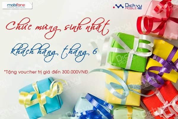 Mobifone tặng quà sinh nhật cho khách hàng tháng 06