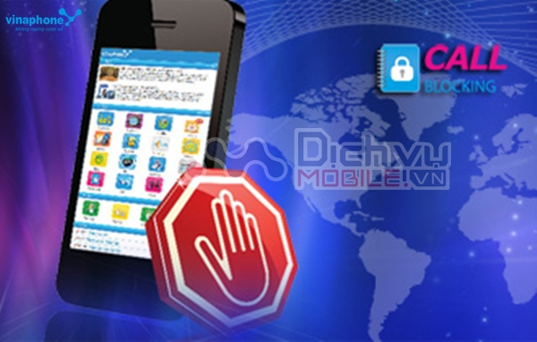 Dịch vụ chặn cuộc gọi Call Blocking Vinaphone