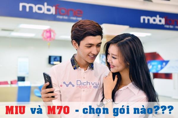 Với 70.000đ nên đăng ký gói MIU hay gói M70 của Mobifone
