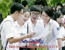 Các cách tra cứu điểm thi đại học, thpt quốc gia năm 2016