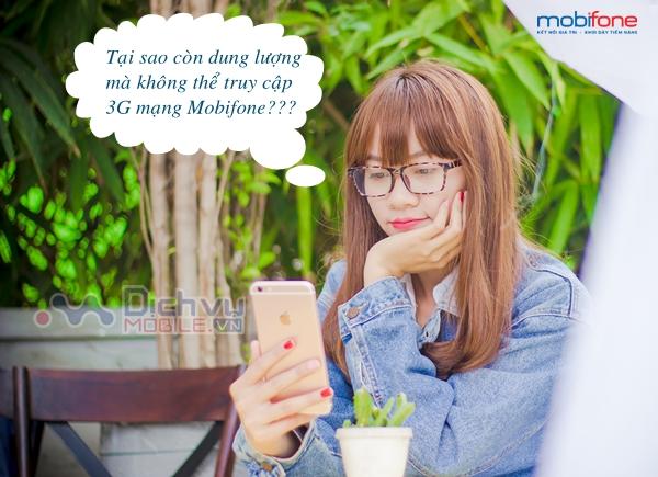 con-data-nhung-khong-truy-cap-duoc-3g-mobifone-vi-sao