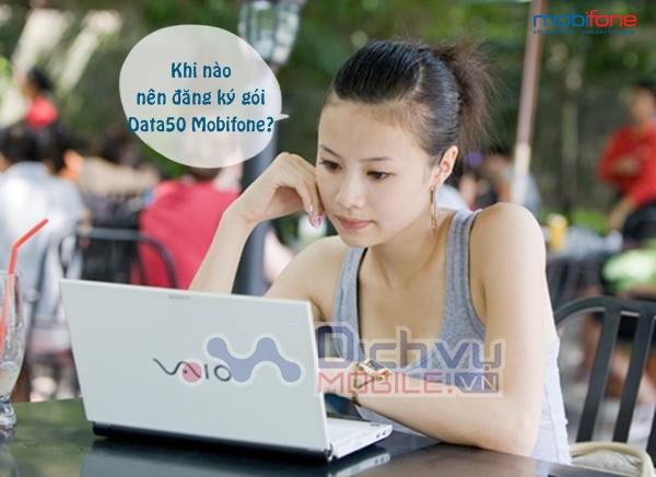 khi-nao-thi-nen-dang-ky-goi-data50-mang-mobifone