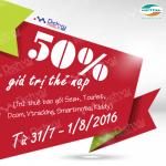 Khuyến mãi Viettel tặng 50% thẻ nạp từ ngày 31 đến 1/8/2016