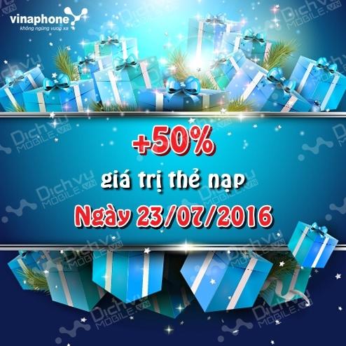Khuyến mãi Vinaphone ngày vàng 23/7/2016 tặng 50% thẻ nạp