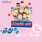 Khuyến mãi Mobifone tặng 50% thẻ nạp ngày 6/7/2016