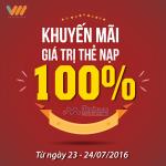 Vietnamobile khuyến mãi 100% thẻ nạp ngày 23 – 24/7/2016