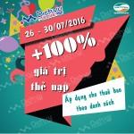 Viettel khuyến mãi 100% nạp thẻ từ ngày 26 đến 30/7/2016