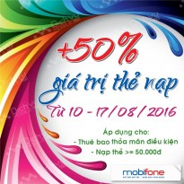 Khuyến mãi 50% thẻ nạp Mobifone từ ngày 9 đến 15/8 theo điều kiện