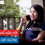 Các khuyến mãi nhạc chờ Mobifone trong tháng 8/2016