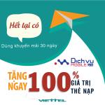Khuyến mãi Viettel tặng 100% thẻ nạp từ ngày 3 – 7/8/2016