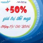 Khuyến mãi 50% thẻ nạp Vinaphone ngày 19/8/2016