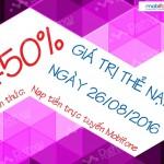 Mobifone khuyến mãi tặng 50% thẻ nạp trực tuyến ngày 26/8/2016