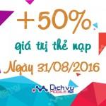 Viettel khuyến mãi 50% giá trị thẻ nạp ngày 31/8/2016