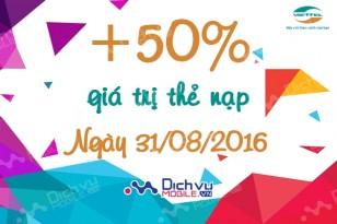 Viettel khuyến mãi 50% giá trị thẻ nạp ngày 31/8