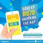 Vinaphone tặng 70% thẻ nạp khi đăng ký  gói Big70 ngày 1/9/2016