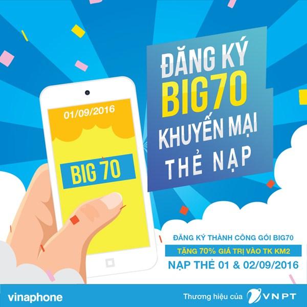 vinaphone-tang-70-menh-gia-the-nap-khi-dang-ky-goi-big70-ngay-192016