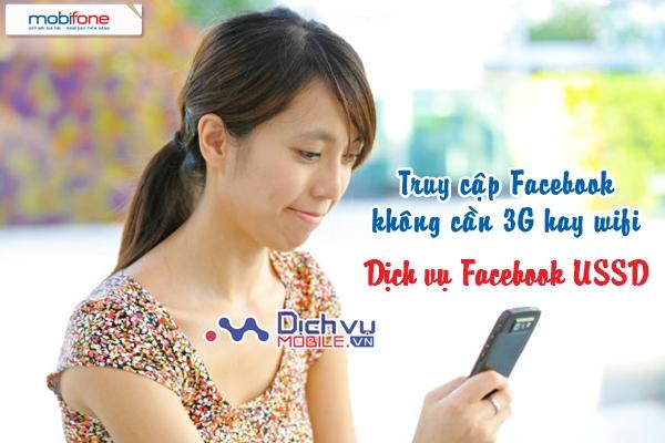 Truy cập Facebook không cần 3G với dịch vụ Facebook USSD Mobifone