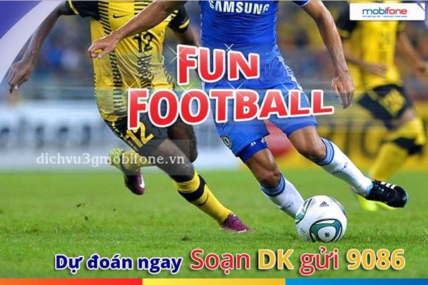 Xem đá bóng, trúng thưởng lớn cùng dịch vụ FunFootball Mobifone