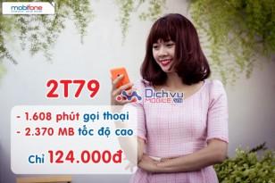 Gói 2T79 Mobifone miễn phí 1.608 phút gọi và 2.370 MB data
