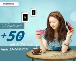 Mobifone khuyến mãi 50% giá trị thẻ nạp ngày 23-24/9/2016