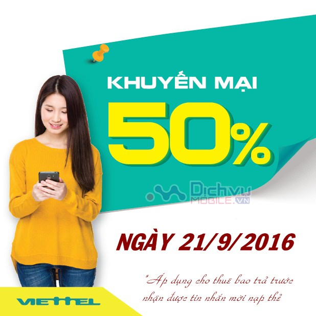 Viettel khuyến mãi 50% giá trị thẻ nạp ngày 21/9/2016