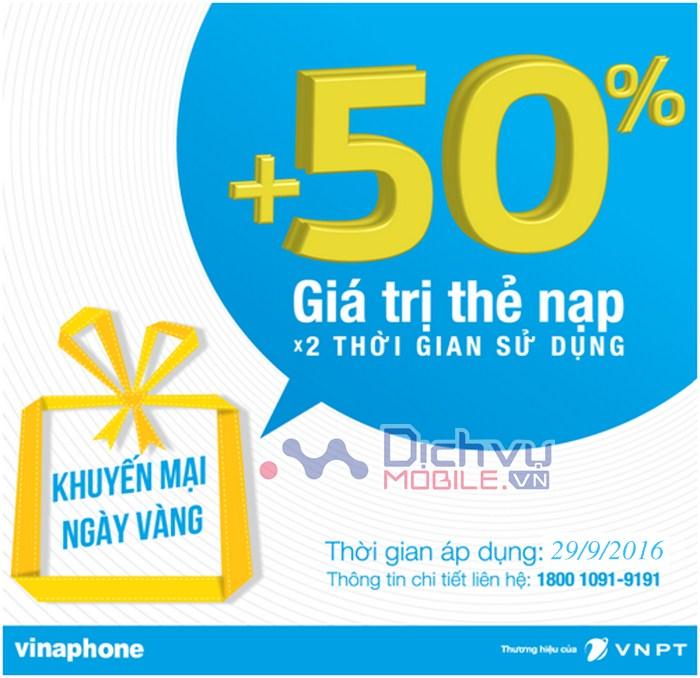 Vinaphone khuyến mãi 50% giá trị thẻ nạp ngày vàng 29/9/2016