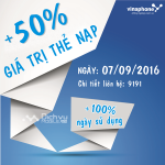 Khuyến mãi Vinaphone tặng 50% thẻ nạp ngày vàng 7/9/2016